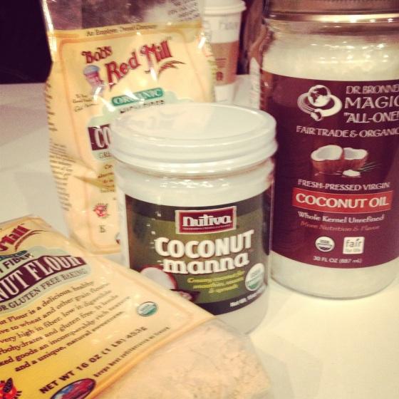 Coconut flour!  Coconut Manna!  Coconut Oil (unrefined and virgin!!!)!